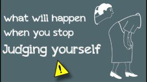 Kỷ luật bản thân: Ngừng phán xét bản thân